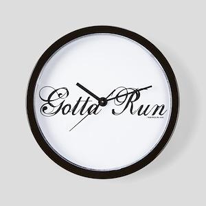 Gotta Run (Script) Wall Clock