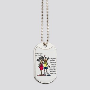 Marriage Humor Dog Tags