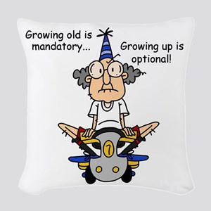 Getting Older Humor Woven Throw Pillow