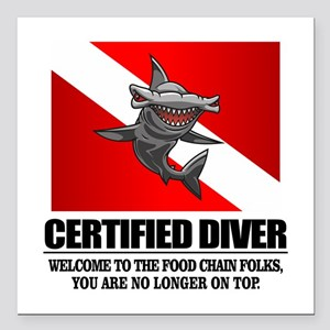 """Certified Diver (Food Chain) Square Car Magnet 3"""""""