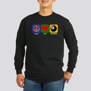 Peace Love Billiards Long Sleeve T-Shirt