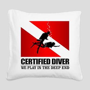 Certified Diver (Deep End) Square Canvas Pillow