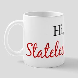 Hi, I am Stateless Person Mug