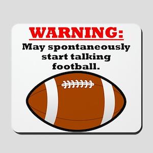 Spontaneous Football Talk Mousepad