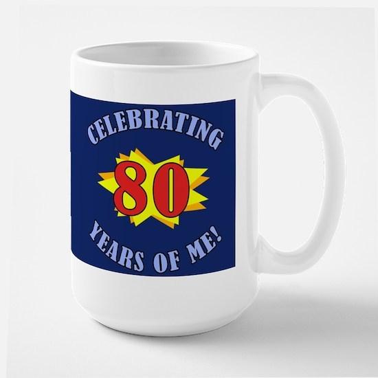 Celebrating 80th Birthday Large Mug