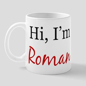 Hi, I am Roman Mug