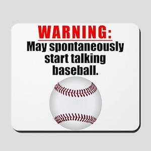 Spontaneous Baseball Talk Mousepad