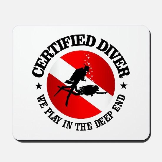 Certified Diver (Deep End) Mousepad