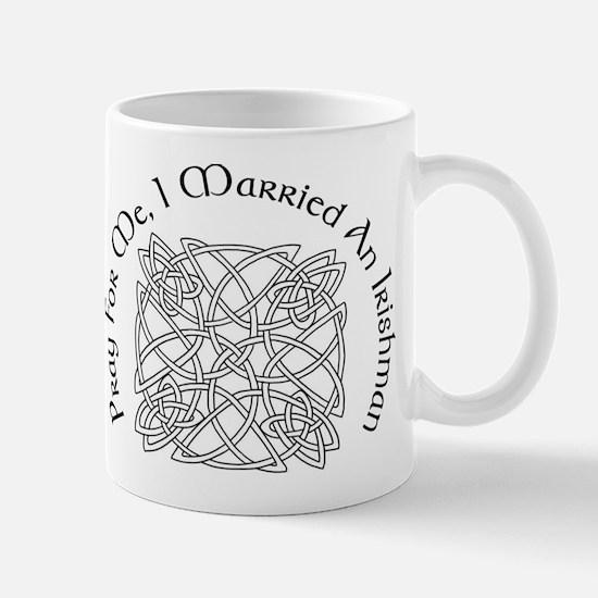 I Married An Irishman Mug