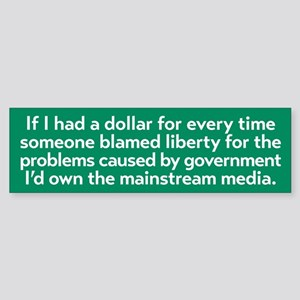 Blaming Liberty Bumper Sticker