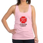 STOP or SPOT Dyslexia Today! Racerback Tank Top