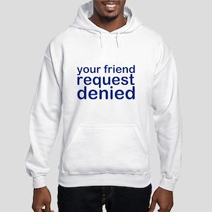DENIED Hooded Sweatshirt
