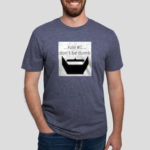Rule #1...Don't Be Dumb Mens Tri-blend T-Shirt
