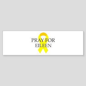 Pray for Eileen Bumper Sticker