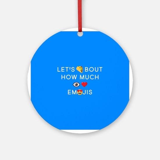 Let's Taco I Love Emojis Round Ornament