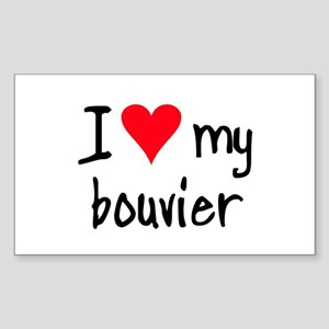 I LOVE MY Bouvier Sticker (Rectangle)