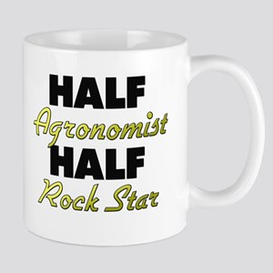 Half Agronomist Half Rock Star Mugs