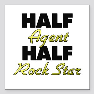 "Half Agent Half Rock Star Square Car Magnet 3"" x 3"
