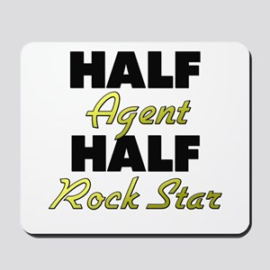 Half Agent Half Rock Star Mousepad