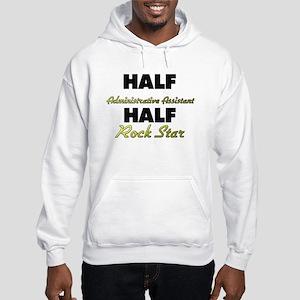 Half Administrative Assistant Half Rock Star Hoodi