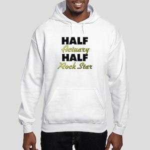 Half Actuary Half Rock Star Hoodie
