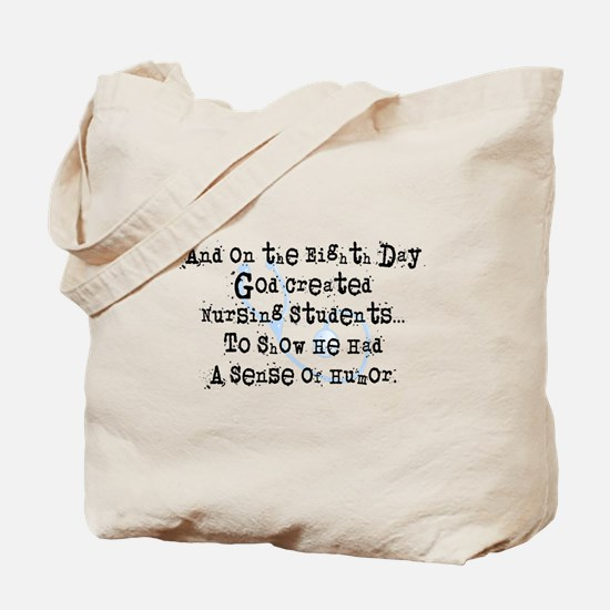 eighth day nursing students Tote Bag