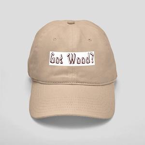 Got Wood? Cap