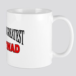 """The World's Greatest Tightwad"" Mug"