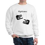 Options Sweatshirt