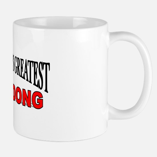 """""""The World's Greatest Ding-Dong"""" Mug"""