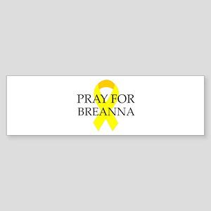 Pray for Breanna Bumper Sticker