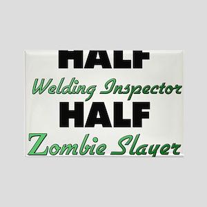 Half Welding Inspector Half Zombie Slayer Magnets