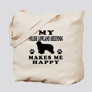 My Polish Lowland Sheepdog makes me happy Tote Bag