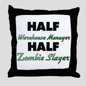 Half Warehouse Manager Half Zombie Slayer Throw Pi