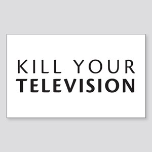 Kill Your Television Rectangle Sticker