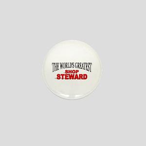 """The World's Greatest Shop Steward"" Mini Button"