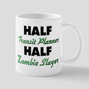 Half Transit Planner Half Zombie Slayer Mugs