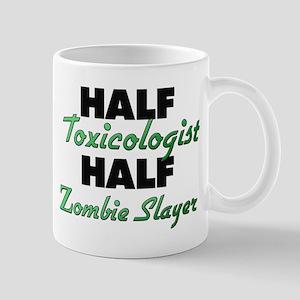 Half Toxicologist Half Zombie Slayer Mugs