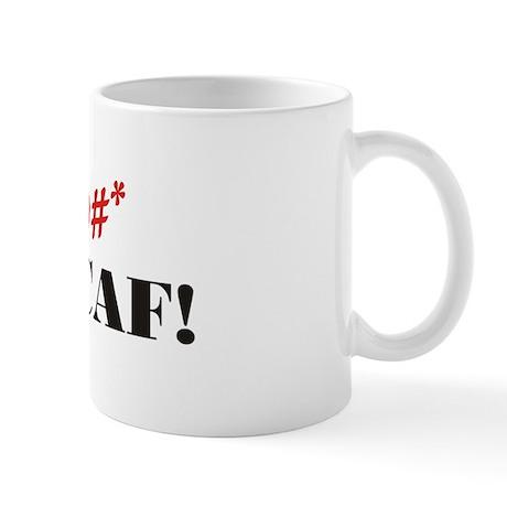 F&@#* Decaf! Mug