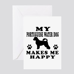 My Portuguese Water Dog makes me happy Greeting Ca