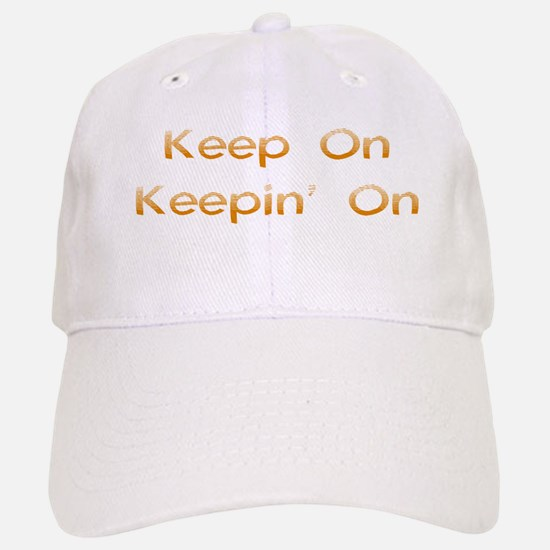 Keep On Baseball Baseball Cap