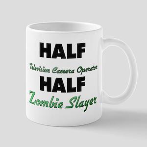 Half Television Camera Operator Half Zombie Slayer