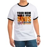 Your Mom Was My Sous T-Shirt