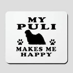 My Puli makes me happy Mousepad