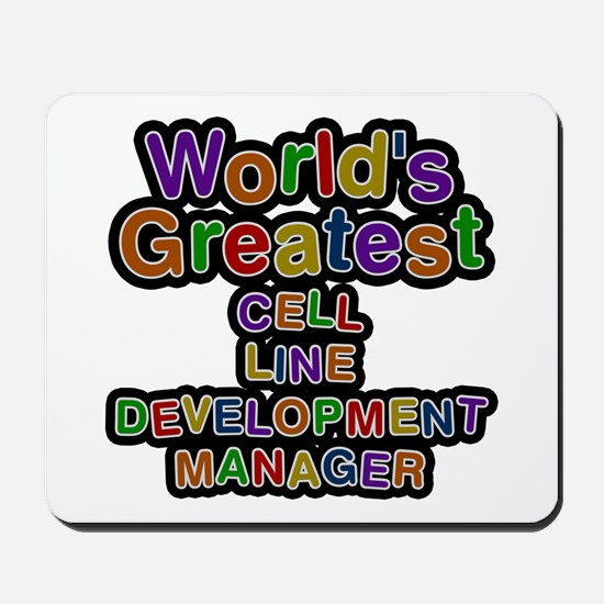 World's Greatest CELL LINE DEVELOPMENT MANAGER Mou
