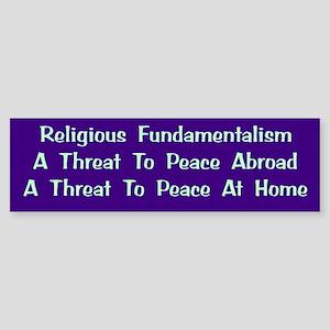 Threat To Peace Bumper Sticker