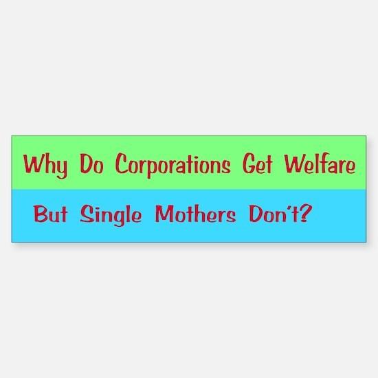 Corporate Welfare Bumper Bumper Bumper Sticker