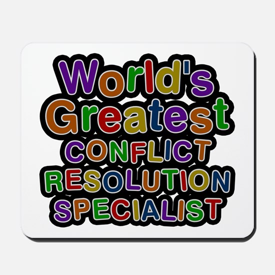 World's Greatest CONFLICT RESOLUTION SPECIALIST Mo