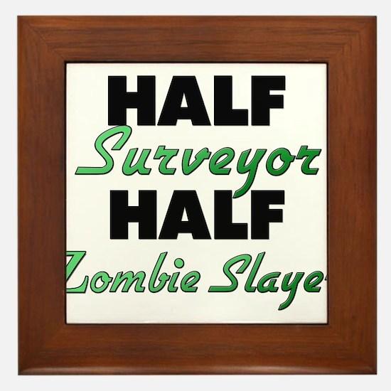 Half Surveyor Half Zombie Slayer Framed Tile