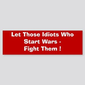 Fight Them Bumper Sticker